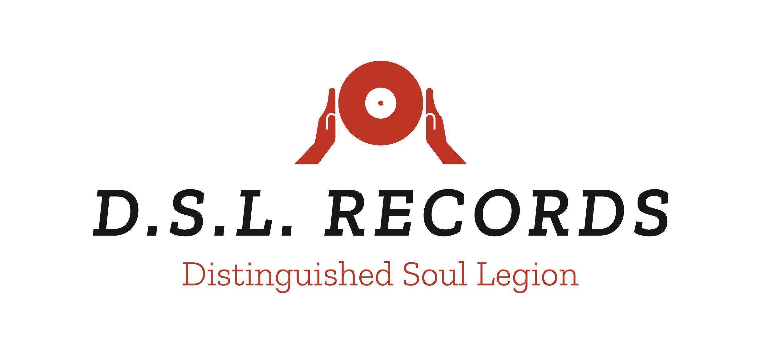 D.S.L. Records – Distinguished Soul Legion